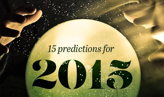 15 predictions for 2015