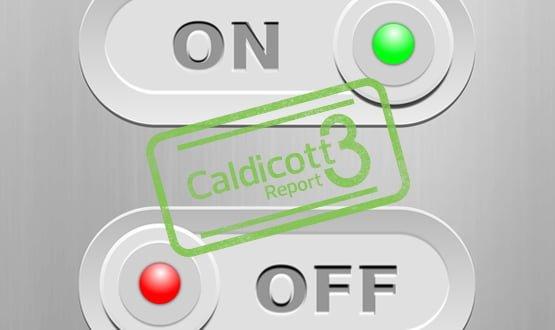 Caldicott 3: Easy to say, hard to do?