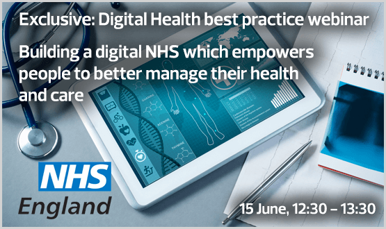 Webinar: Building a digital NHS which empowers people to better manage their health and care