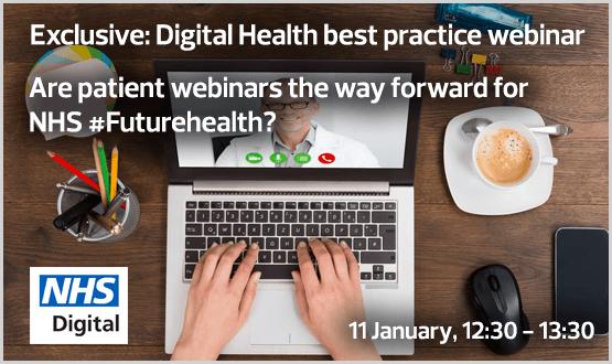 Webinar: Are patient webinars the way forward for NHS #Futurehealth?