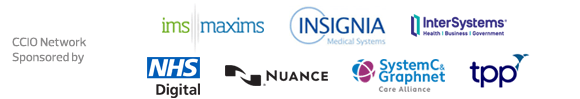 CCIO Network - Sponsored by IMS Maxims, Insignia, InterSystems, NHS Digital, Nuance, System C & Graphnet Care Alliance and TPP