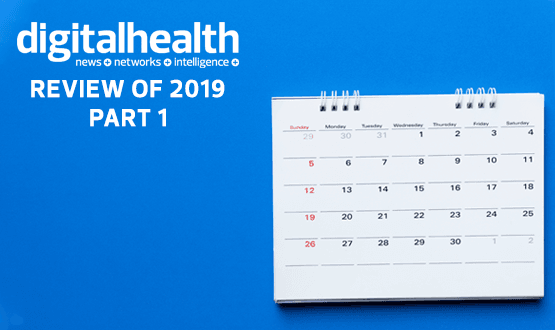 Digital Health's Review of 2019 Part One: January to June