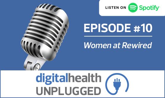 Digital Health Unplugged: Women at Rewired