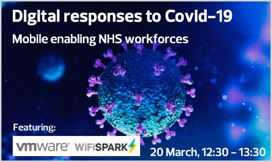 Digital responses to Covid19 – Mobile enabling NHS workforces