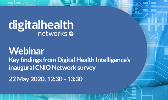 Key findings from Digital Health Intelligence's inaugural CNIO Network survey