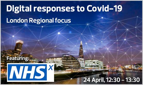 Digital Responses to Covid-19: London Regional Focus