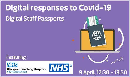 Digital responses to Covid19 – Digital Staff Passports