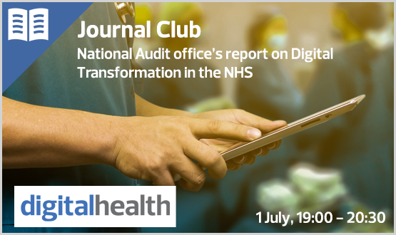 Journal club: National Audit office's report on Digital Transformation in the NHS