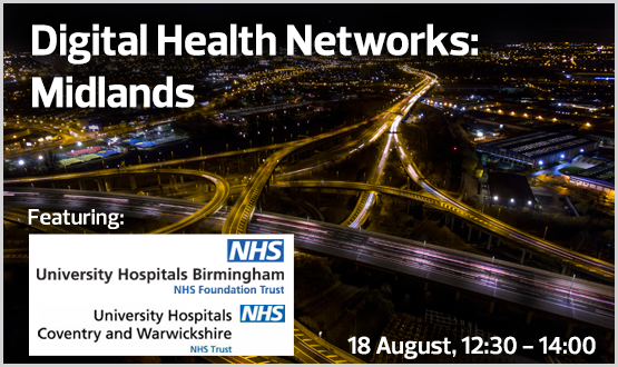 Digital Health Networks: Midlands