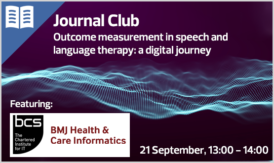 Journal Club: Outcome measurement in speech and language therapy: a digital journey