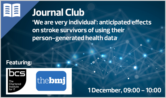Journal Club: 'We are very individual': anticipated effects on stroke survivors of using their person-generated health data