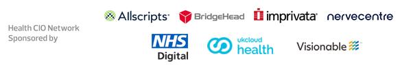 Health CIO Network: Sponsored by Allscripts, Bridgehead, Imprivata, Nervecentre, NHS Digital, UKCloud Health and Visionable