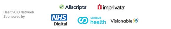 Health CIO Network: Sponsored by Allscripts, Imprivata, NHS Digital, UKCloud Health and Visionable
