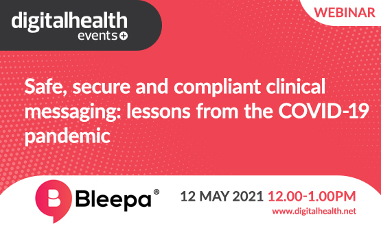 Safe, secure and compliant clinical messaging: lessons from the COVID-19 pandemic