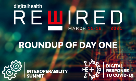 Digital Health Rewired 2021: Roundup of day one