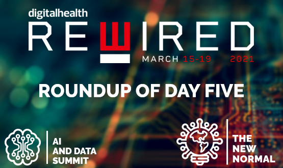 Digital Health Rewired 2021: Roundup of day five