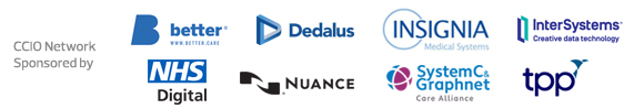 CCIO Network - Sponsored by Better, Dedalus, Insignia, InterSystems, NHS Digital, Nuance, System C & Graphnet Care Alliance and TPP