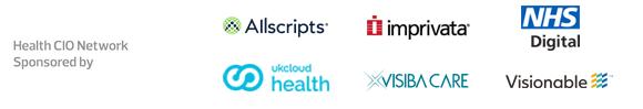 Health CIO Network: Sponsored by Allscripts, Imprivata, NHS Digital, UKCloud Health, Visiba Care, and Visionable