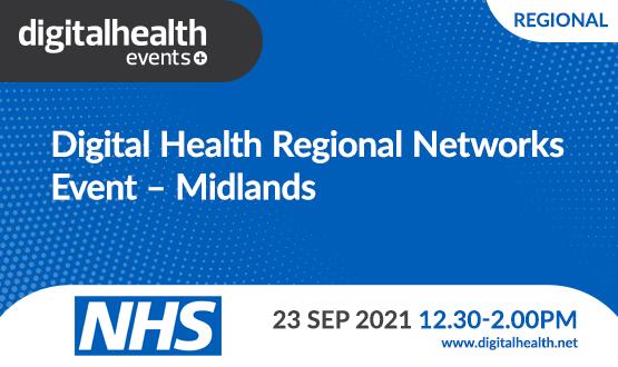 Digital Health Regional Networks Event – Midlands