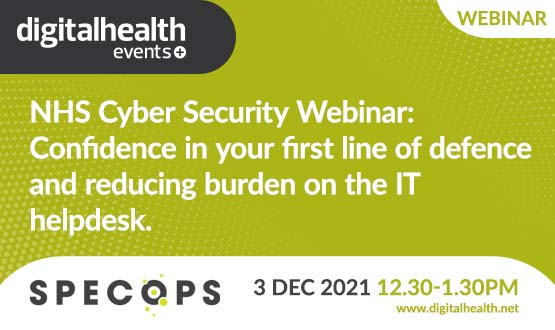NHS Cyber Security Webinar: Confidence in your first line of defence and reducing burden on the IT helpdesk.